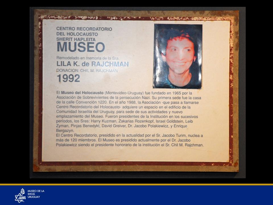 """Lila Rajchman (Z""""L) la persona por quien su esposo Chil Rajchman donó la remodelación del Museo en 1992"""